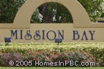 sign at entrance to Mission Bay                                        in Boca Raton