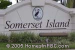 sign in front of Somerset Island in Lake Worth
