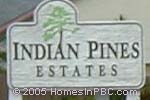 sign in front of Indian Pines Estates in Lake Worth