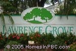 sign in front of Lawrence Grove in Boynton Beach