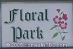 sign in front of Floral Park in Lake Worth