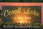 sign in front of Coral Lake at Boca Raton in Boca Raton