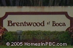 sign in front of Brentwood of Boca in Boca Raton
