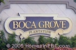 sign in front of Boca Grove Plantation in Boca Raton