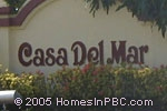 sign in front of Casa Del Mar in Boca Raton