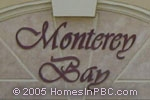 Click here for more information about Monterey Bay at Boca Winds                                         in Boca Raton