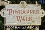 sign in front of Pineapple Walk in Boca Raton