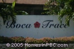 sign in front of Boca Trace in Boca Raton
