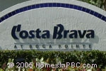 Click here for more information about Costa Brava at Boca Pointe                                        in Boca Raton