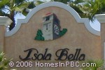 sign in front of Isola Bella in Lake Worth