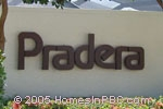 sign in front of Pradera in Boca Raton