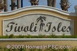 sign in front of Tivoli Isles in Delray Beach