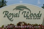 sign in front of Royal Woods in Boca Raton