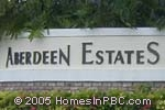 sign in front of Aberdeen Estates in Boynton Beach