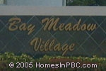 sign in front of Bay Meadow in Lake Worth