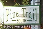 sign in front of Pine Trail South in Delray Beach