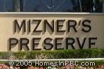 sign in front of Mizners Preserve in Delray Beach