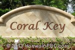 sign in front of Coral Key in Boca Raton